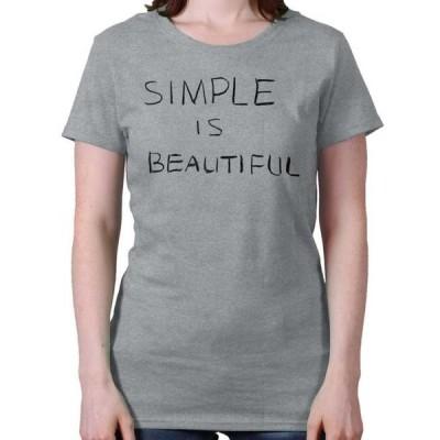レディース 衣類 トップス Inspirational Womens Tees Shirts Ladies Tshirts Simple Is Beautiful Cute Designer Inspring Tシャツ