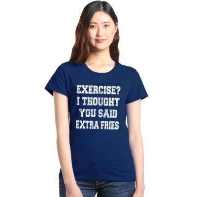 レディース 衣類 トップス Shop4Ever Women's Exercise I Thought You Said Extra Fries Funny Graphic T-Shirt Tシャツ