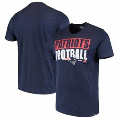 47 フォーティーセブン スポーツ用品  47 New England Patriots Navy Blockout Club T-Shirt