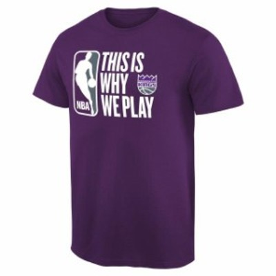 Fanatics Branded ファナティクス ブランド スポーツ用品  Sacramento Kings Purple This Is Why We Play T-Shirt