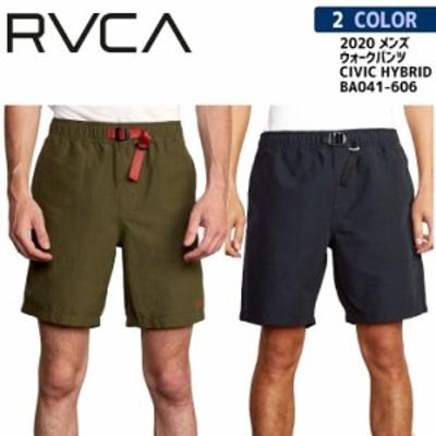 20 RVCA ルーカ ウォークショーツ CIVIC HYBRID 短パン メンズ 2020年春夏 品番 BA041-606 日本正規品