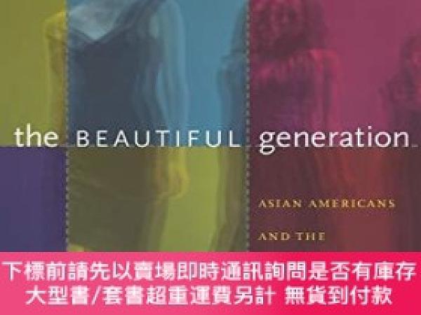 二手書博民逛書店The罕見Beautiful GenerationY255174 Thuy Linh Nguyen Tu Du