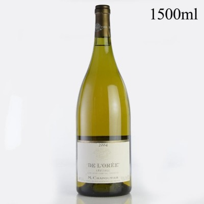 シャプティエ エルミタージュ ブラン ド ロレ セレクション パーセレール 2004 マグナム 1500ml ラベル不良 フランス ローヌ 白ワイン