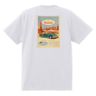 アドバタイジング ポンティアック 501 白 Tシャツ 黒地へ変更可能 1952 チーフテン スターチーフ ローレンシャン カタリナ ホットロッド
