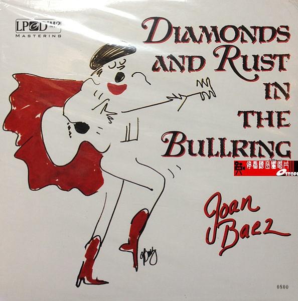 【停看聽音響唱片】【黑膠LP】JOAN BAEZ.DIAMONDS & RUST IN THE BULLRING