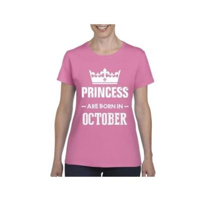 レディース 衣類 トップス Womens Princess Are Born in October Short Sleeve T-Shirt Tシャツ