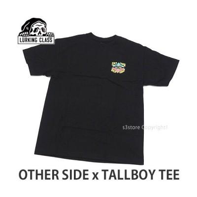 ラーキング クラス トールボーイ Tシャツ LURKING CLASS OTHER SIDE x TALLBOY TEE トップス 半袖 スケートボード スケボー カラー:BLK