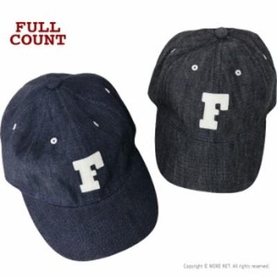 フルカウント FULLCOUNT デニムベースボールキャップ Fワッペン 6843 メンズ レディース 日本製 帽子