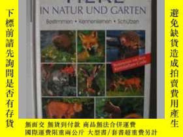二手書博民逛書店【德語】罕見原版德語書 《 Tiere in Natur Gar