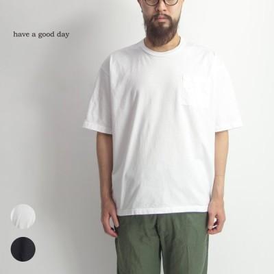 have a good day ハブアグッドデイ シルケット天竺半袖ワイドTシャツ 日本製 メンズ