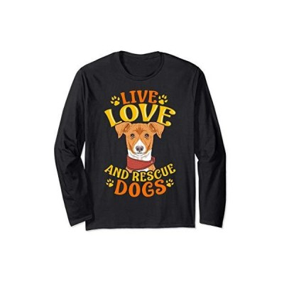 Cute & Funny Live, Love, Rescue Dogs Puppy Owners Adoption 長袖Tシャツ