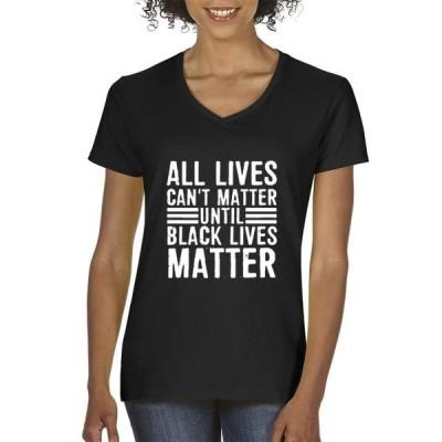 レディース 衣類 トップス Trendy USA 1541 - Women's V-Neck T-Shirt All Lives Can't Matter Black Lives Matter XS Black Tシャツ