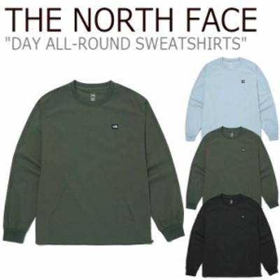 ノースフェイス トレーナー THE NORTH FACE DAY ALL-ROUND SWEATSHIRTS デーオールラウンド スウェットシャツ 全3色 NM5MM03A/B/C ウェア