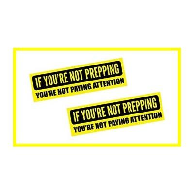 """送料無料 If You're Not Prepping ステッカー Decal - You're Not Paying Attention Vinyl ステッカー 10"""" x 3"""" (2-Pack) 並行輸入品"""