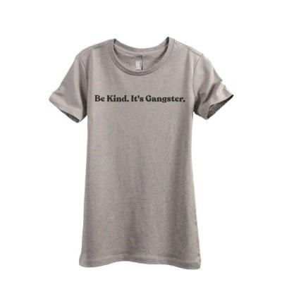 レディース 衣類 トップス Be Kind It's Gangster Women's Fashion Relaxed T-Shirt Tee Heather Tan Small Tシャツ