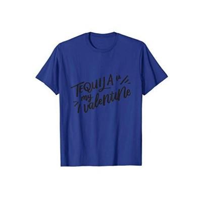 テキーラは私のバレンタイ Tシャツ