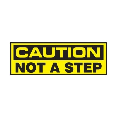 """Accuform Signs LSTF610XVE Safety Label, Legend""""Caution NOT A Step"""", 2"""" Leng"""