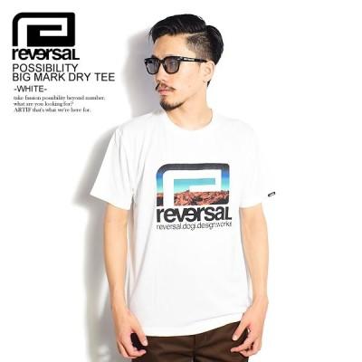 リバーサル 半袖Tシャツ REVERSAL POSSIBILITY BIG MARK DRY TEE -WHITE-