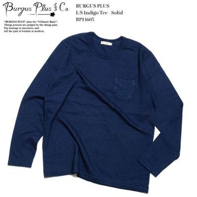 BURGUS PLUS(バーガスプラス) ロングスリーブ インディゴTシャツ ソリッド BP14605-ID6