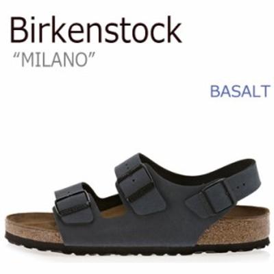 ビルケンシュトック サンダル BIRKENSTOCK メンズ レディース ミラノ BASALT バサルト B634511 B634513 シューズ
