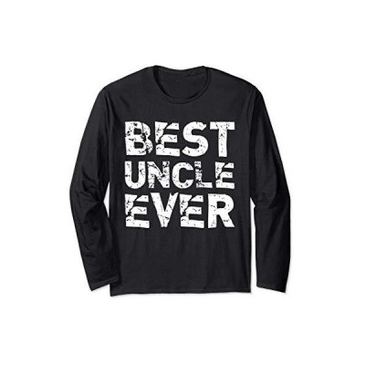 Best Uncle Ever Funny Gift Father's Day 長袖Tシャツ