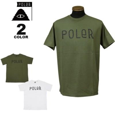 【SALE】 ポーラー Tシャツ POLER FURRY FONT S/S T-SHIRTS 半袖 TEE メンズ 全2色 S-XL