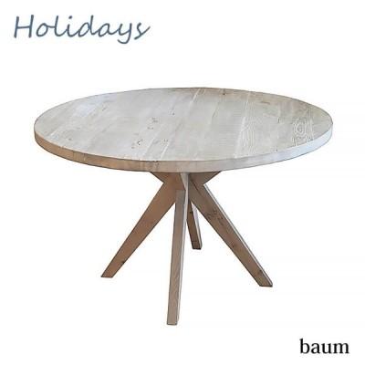 holidays ホリデー テーブル ダイニングテーブル table 円形 丸型 食卓 古材 木製 シャビーシック nora ノラ バウム 送料無料