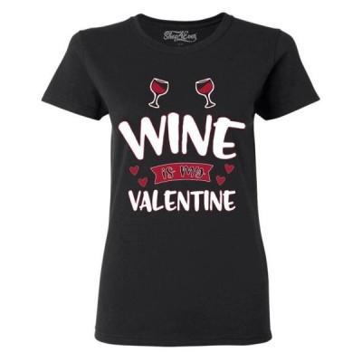 レディース 衣類 トップス Shop4Ever Women's Wine is My Valentine Graphic T-Shirt Tシャツ