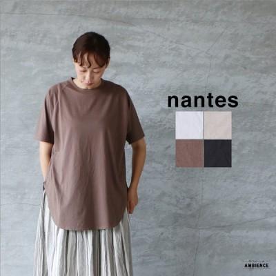 nantes ナント コットンラウンドヘムTシャツ レディース Tシャツ 21SS 日本製 メール便対応 ホワイト グレージュ モカ ブラック