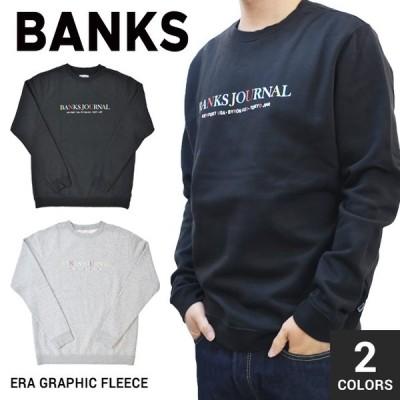 BANKS JOURNAL バンクス ジャーナル ERA GRAPHIC FLEECE クルーネック スウェット トレーナー フリース WFL0158