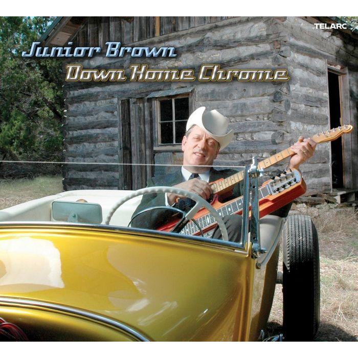 朱尼爾布朗 演唱 鄉愁深印 Junior Brown Down Home Chrome 83612