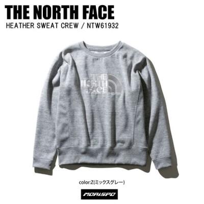 THE NORTH FACE ノースフェイス NTW61932 HEATHER SWE ヘザースウェットクルー NTW61932 Z Z ミックスグレー カジュアル スウェット