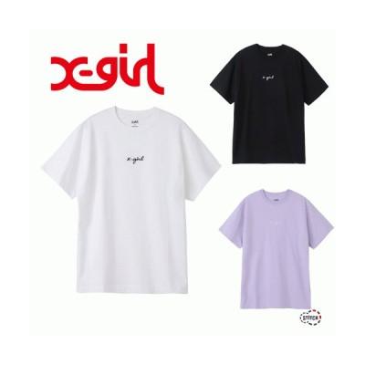 エックスガール X-girl EMBROIDERED CURSIVE LOGO S/S TEE 105215011001 筆記体ロゴ刺繍ショートスリーブティー 半袖 Tシャツ レディース  XGIRL 正規販売店
