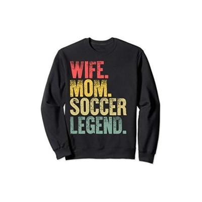 Mother Women Funny Gift T-Shirt Wife Mom Soccer Legend Sweatshirt