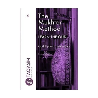 The Mukhtar Method - Oud Upper Intermediate