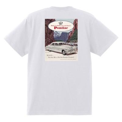 アドバタイジング ポンティアック 509 白 Tシャツ 黒地へ変更可能 1951 チーフテン スターチーフ ローレンシャン カタリナ ホットロッド