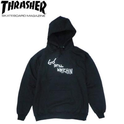 THRASHER STILL WATCHIN PULLOVER HOODSWEAT BLACK スラッシャー パーカー プルオーバー フードスウェット ブラック 20s