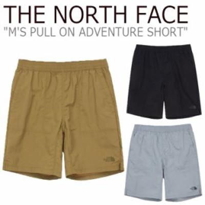 ノースフェイス ハーフパンツ THE NORTH FACE M'S PULLON ADVENTURE SHORT プルオン アドベンチャー ショート 全3色 NS6NL01A/B/C ウェア