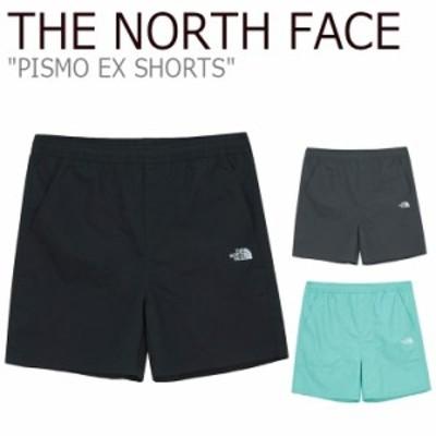 ノースフェイス ハーフパンツ THE NORTH FACE メンズ PISMO EX SHORTS ピスモ EX ショーツ NS6NM04J/K/L ウェア