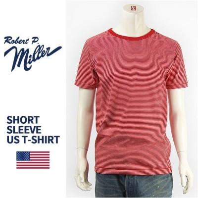 【米国製・国内正規品】Miller ロバート ピー ミラー 半袖 ボーダー Tシャツ Robert P. Miller S/S PIN BORDER T-SHIRT 43007-34【MADE IN USA】
