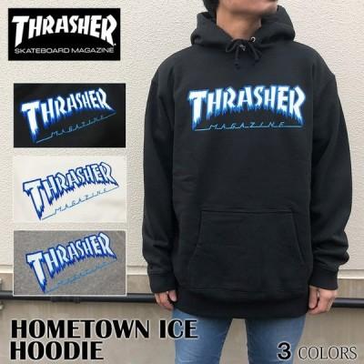 パーカー スラッシャー THRASHER PULLOVER HOODIE プルオーバー メンズ レディース HOMETOWN ICE HOODIE アイス