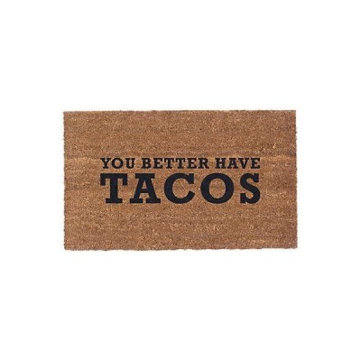 ユニセックス 小物  CoCo Mats N More You Better Have Tacos Doormat
