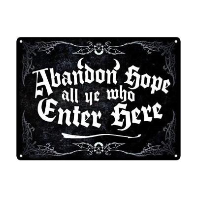 Abandon Hope All Ye Who Enter Here ブラックヴィンテージスタイルメタルサインアイロンペインティングインドア&アウトド