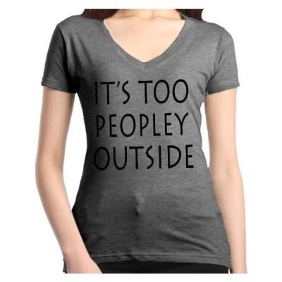 レディース 衣類 トップス Shop4Ever Women's It's Too Peopley Outside Slim Fit V-Neck T-Shirt Tシャツ