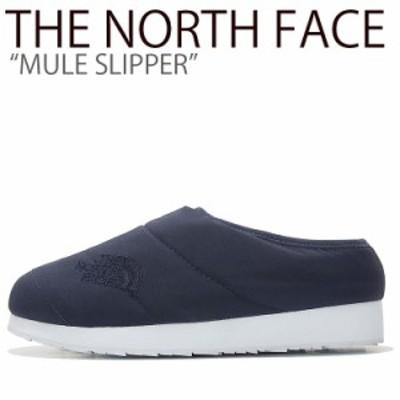 ノースフェイス スリッパ THE NORTH FACE メンズ レディース MULE SLIPPER ミュール スリッパ NAVY ネイビー NS93K64B/K シューズ