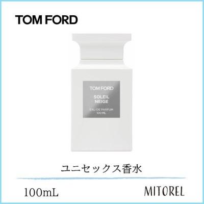 【送料無料】トムフォード TOM FORD ソレイユネージュオードパルファムEDPスプレィ 100mL【香水】