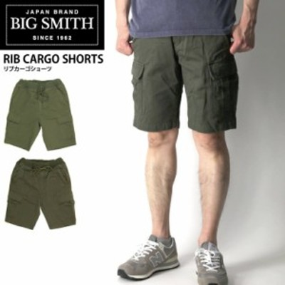 BIG SMITH(ビッグスミス) リブ カーゴ ショーツ ショートパンツ ハーフパンツ 短パン