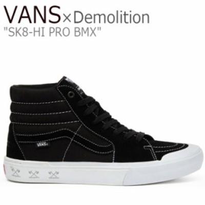 バンズ デモリーション スケートハイ スニーカー VANS × Demolition SK8-HI PRO BMX スケートハイ プロ BLACK VN0A45JV12I シューズ