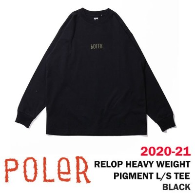 2021  POLER ポーラー 2020-21  RELOP HEAVY WEIGHT PIGMENT L/S TEE  カラー BLACK   正規品