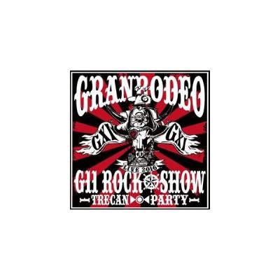 GRANRODEO LIVE 2016 G11 ROCK☆SHOW -TRECAN■PARTY- BD [Blu-ray]
